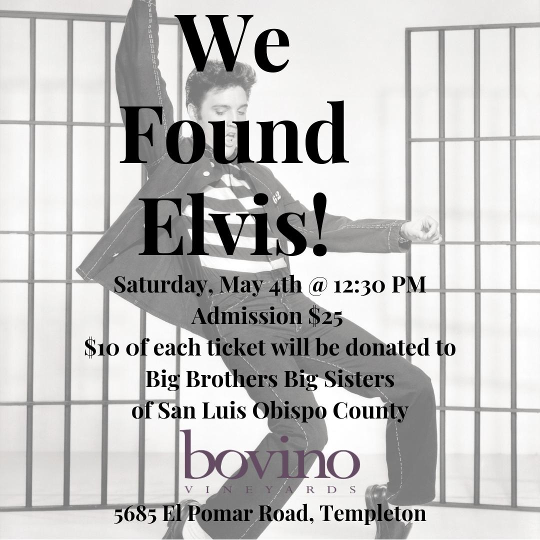 WE FOUND ELVIS! – Big Brothers Big Sisters of San Luis Obispo County
